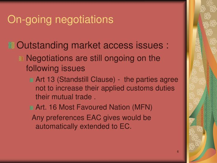 On-going negotiations
