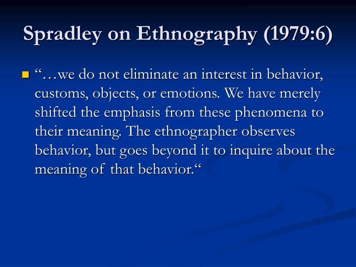 Spradley on Ethnography (1979:6)