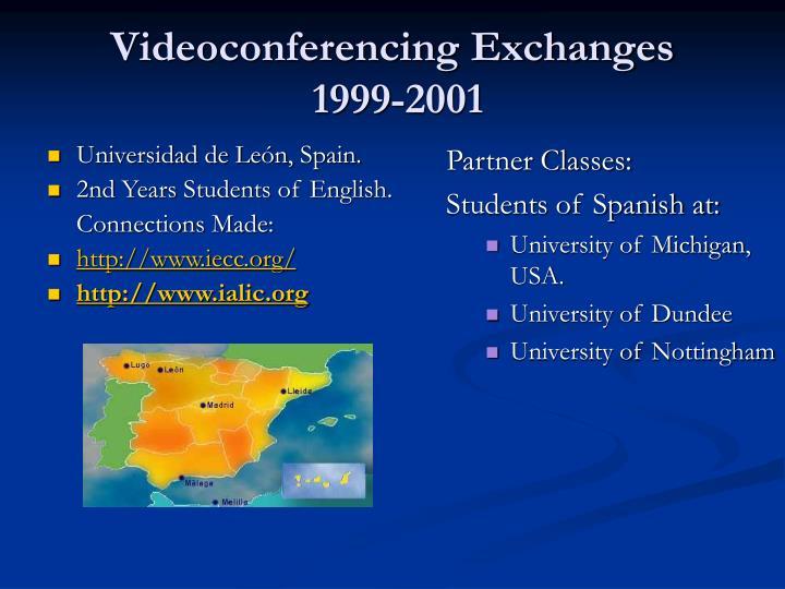 Videoconferencing Exchanges