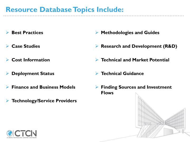 Resource Database Topics Include: