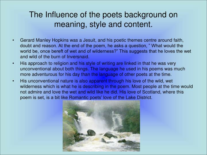 The Influence of the poets background on meaning, style and content.