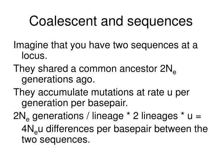 Coalescent and sequences