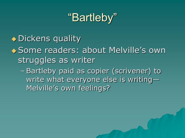 """""""Bartleby"""""""
