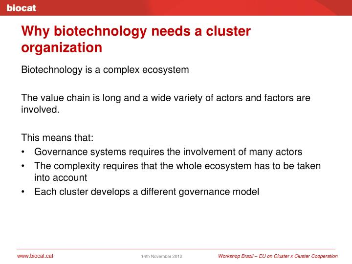 Why biotechnology needs a cluster organization