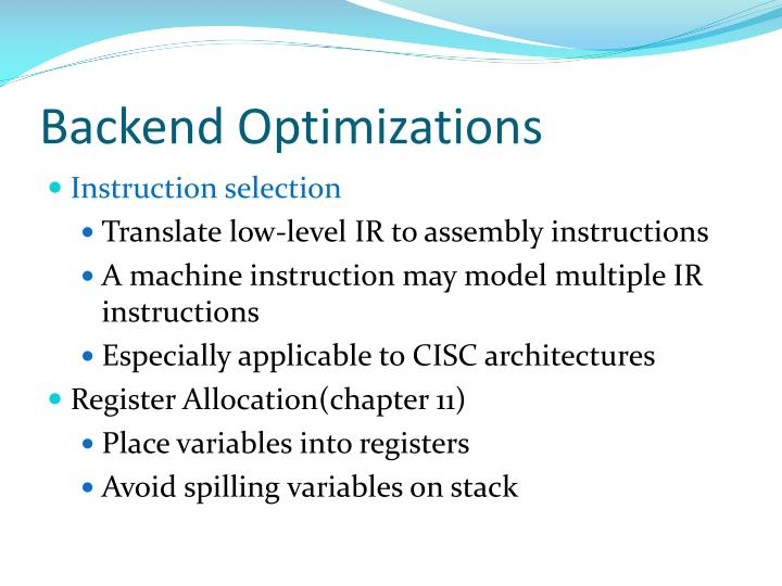 Backend optimizations