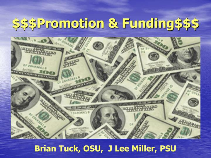 Promotion funding