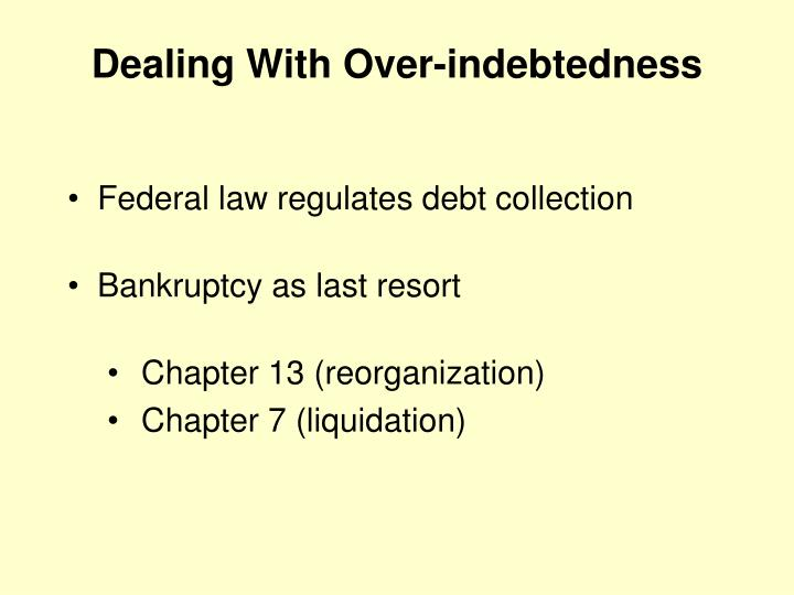 Federal law regulates debt collection