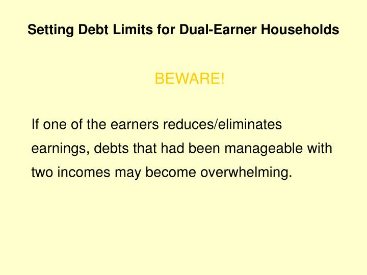 Setting Debt Limits for Dual-Earner Households