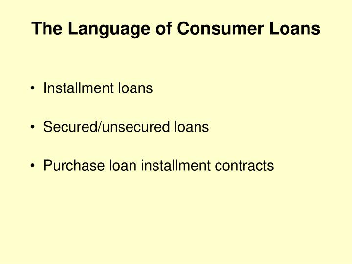 The Language of Consumer Loans