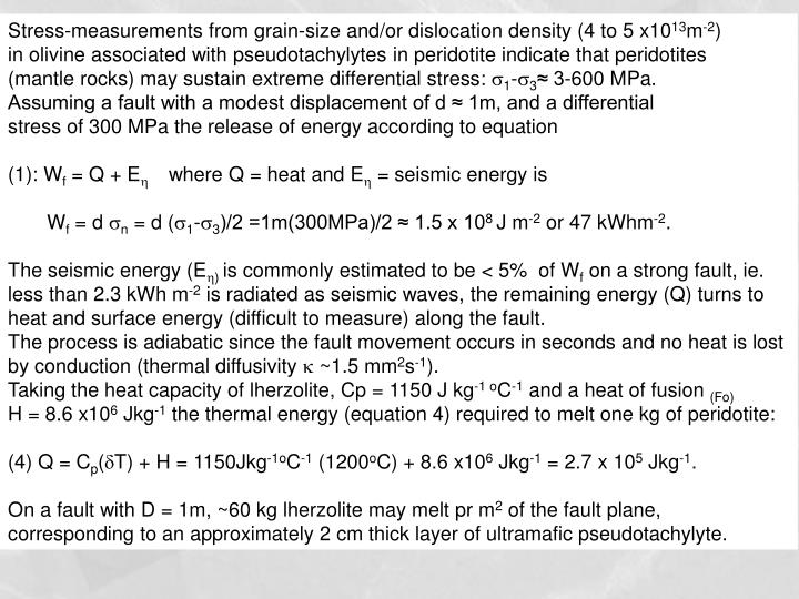Stress-measurements from grain-size and/or dislocation density (4 to 5 x10