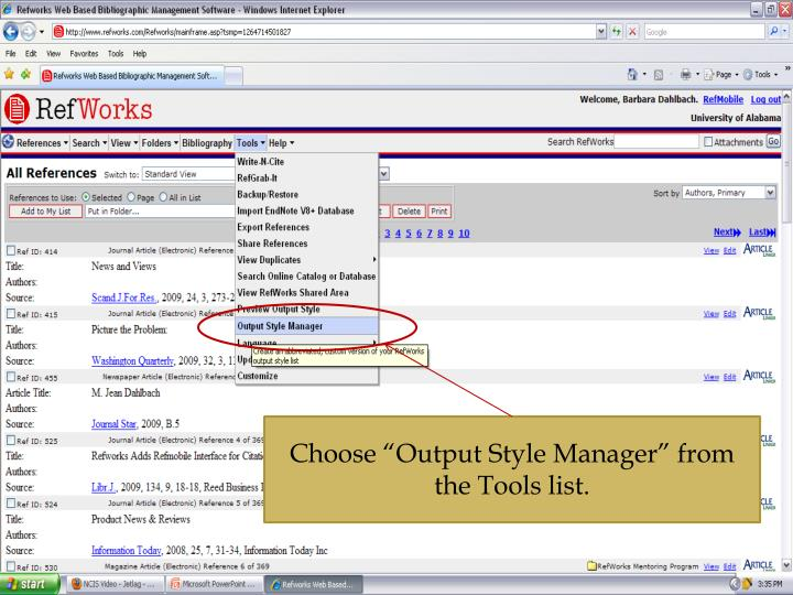 "Choose ""Output Style Manager"" from the Tools list."