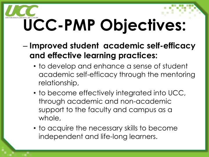 UCC-PMP Objectives: