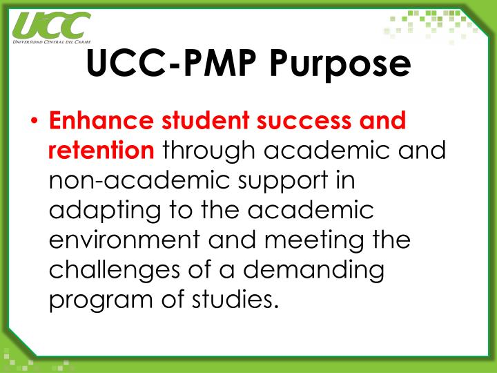 UCC-PMP Purpose