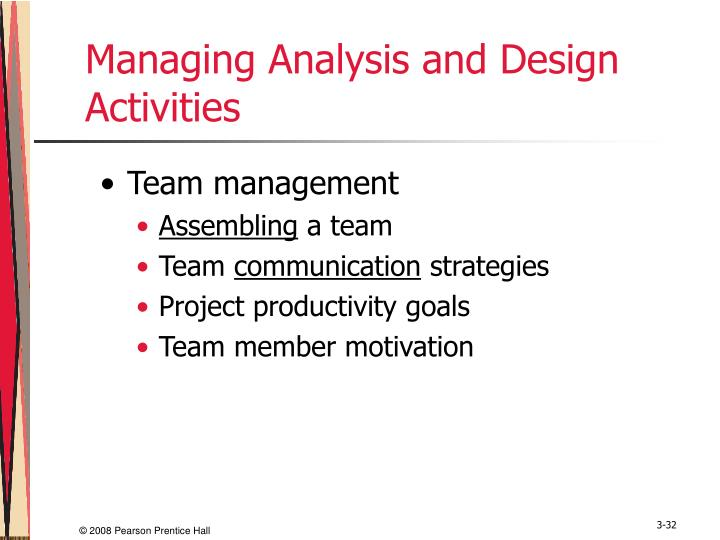 Managing Analysis and Design Activities