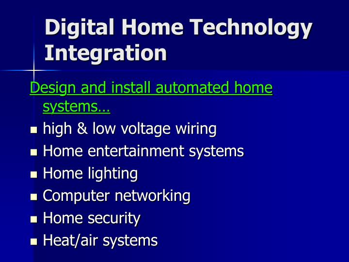 Digital Home Technology Integration