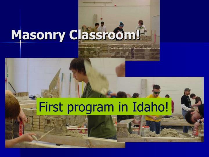 Masonry Classroom!