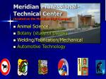 meridian professional technical center located on the meridian high campus