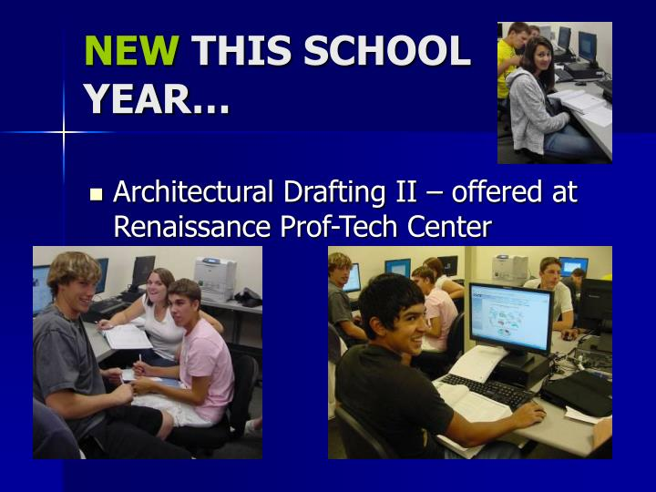 Architectural Drafting II – offered at Renaissance Prof-Tech Center