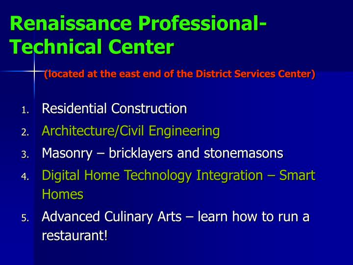 Renaissance Professional-Technical