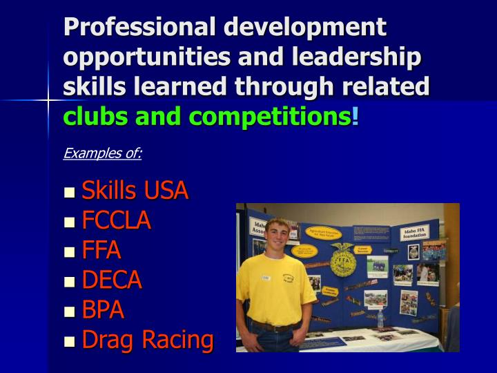 Professional development opportunities and leadership skills learned through related