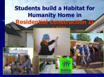 students build a habitat for humanity home in residential construction ii and iii