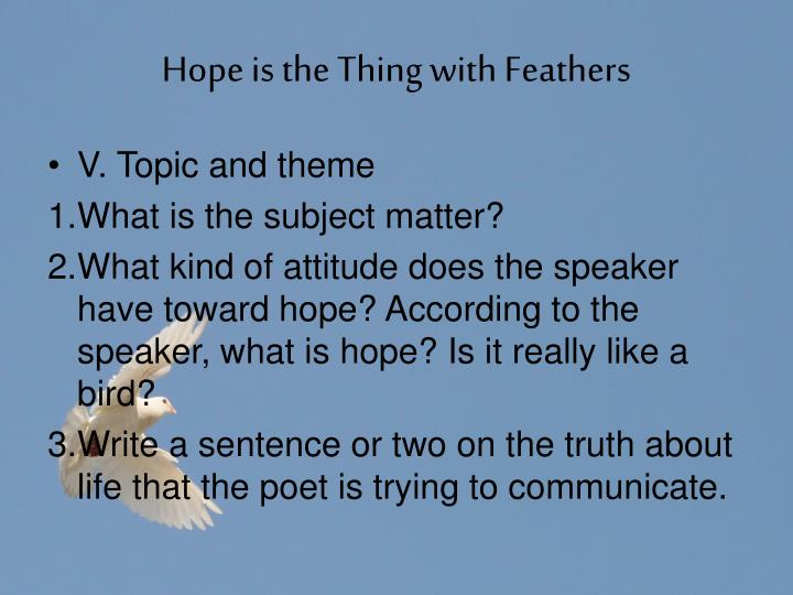 critical essay on hope is the thing with feathers Is essay hope the with thing feathers research paper, speech, 2 stat frqs, debate, work if today doesnt kill me then idk what will.