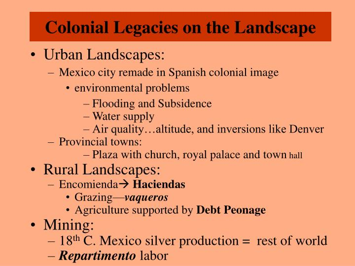 Colonial Legacies on the Landscape