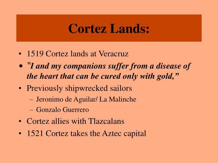 Cortez Lands: