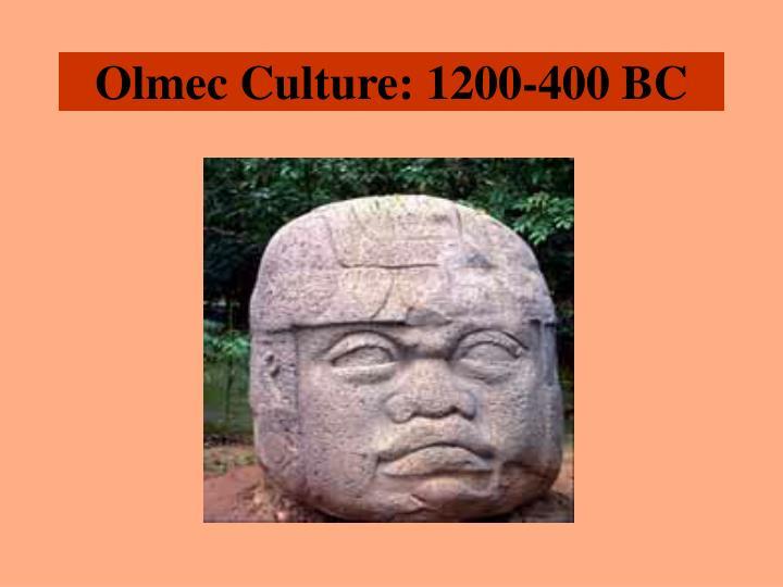 Olmec Culture: 1200-400 BC