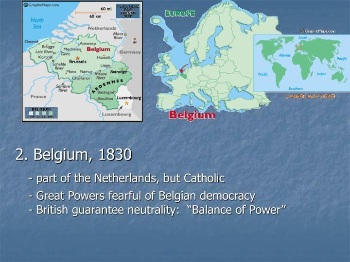 2. Belgium, 1830
