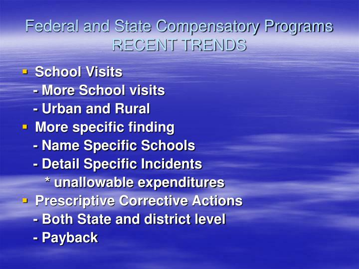 Federal and State Compensatory Programs