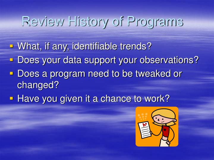 Review History of Programs