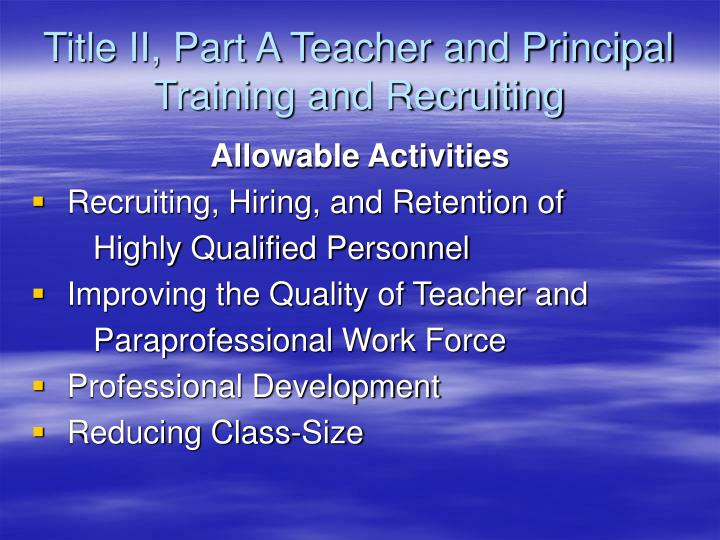 Title II, Part A Teacher and Principal Training and Recruiting