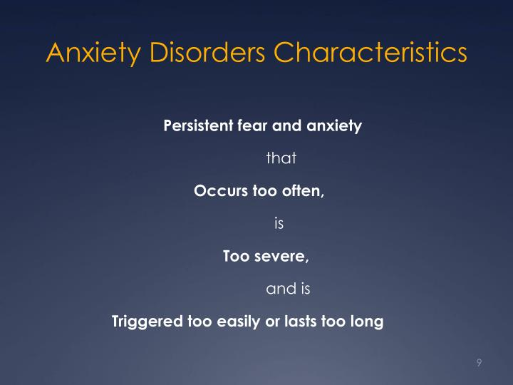 Anxiety Disorders Characteristics