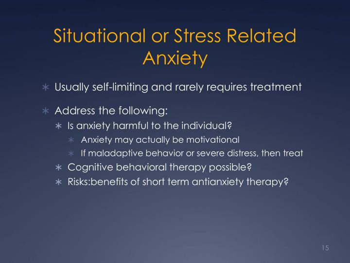 Situational or Stress Related Anxiety