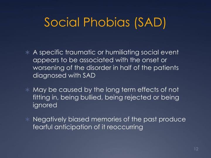 Social Phobias (SAD)