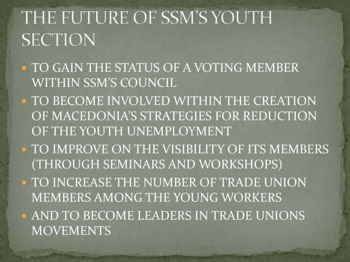 THE FUTURE OF SSM'S YOUTH SECTION