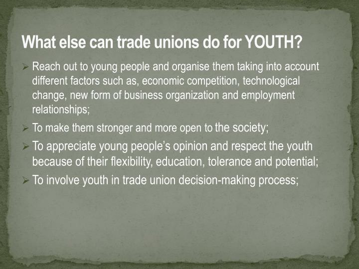 What else can trade unions do for YOUTH?