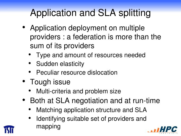 Application and SLA splitting