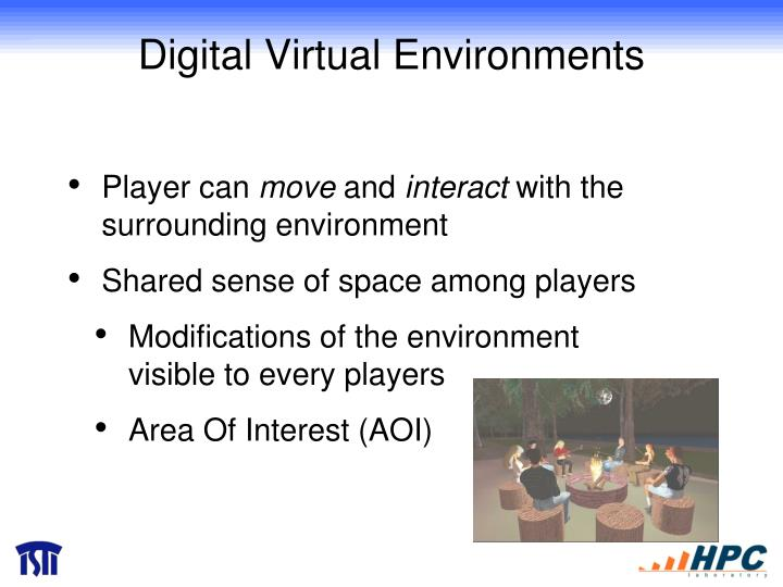 Digital Virtual Environments