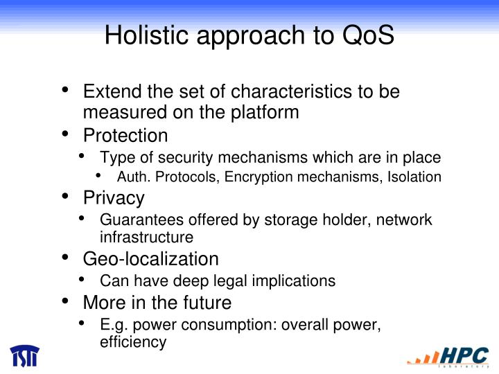 Holistic approach to QoS