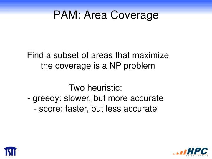 PAM: Area Coverage