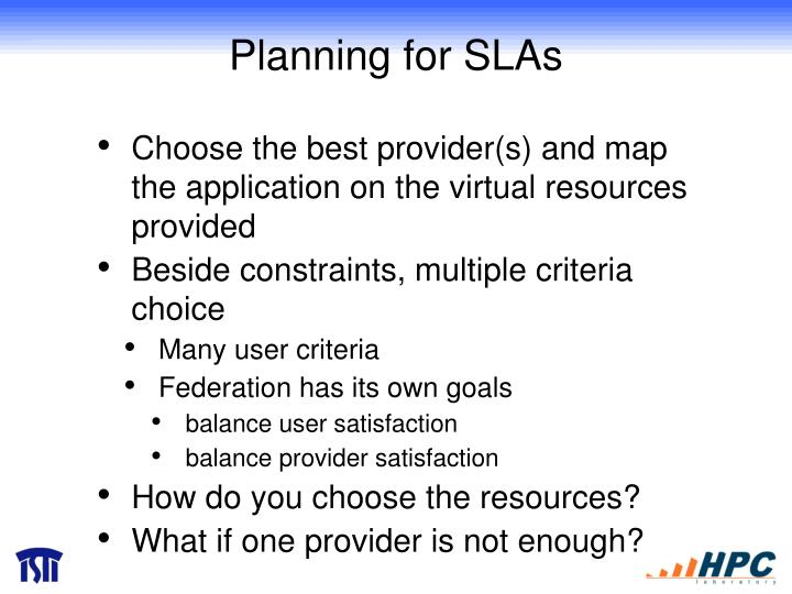Planning for SLAs