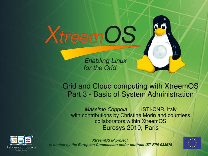 Grid and Cloud computing with XtreemOS Part 3 - Basic of System Administration