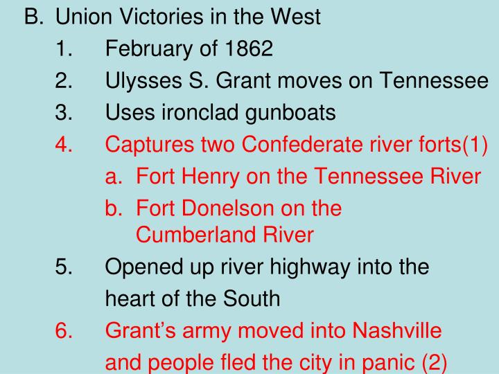 B.	Union Victories in the West