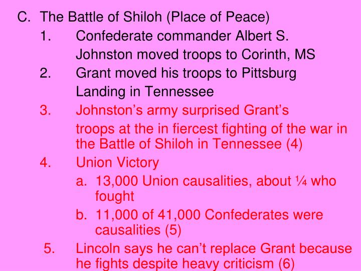 C.	The Battle of Shiloh (Place of Peace)