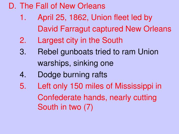 D.	The Fall of New Orleans