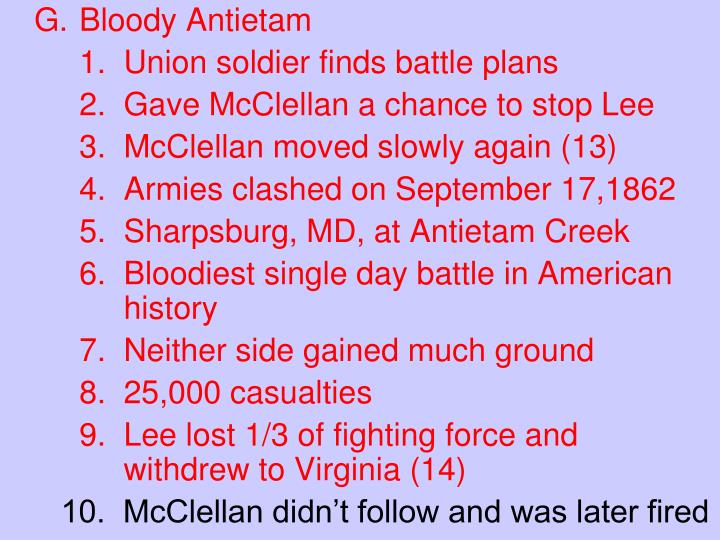 G.	Bloody Antietam