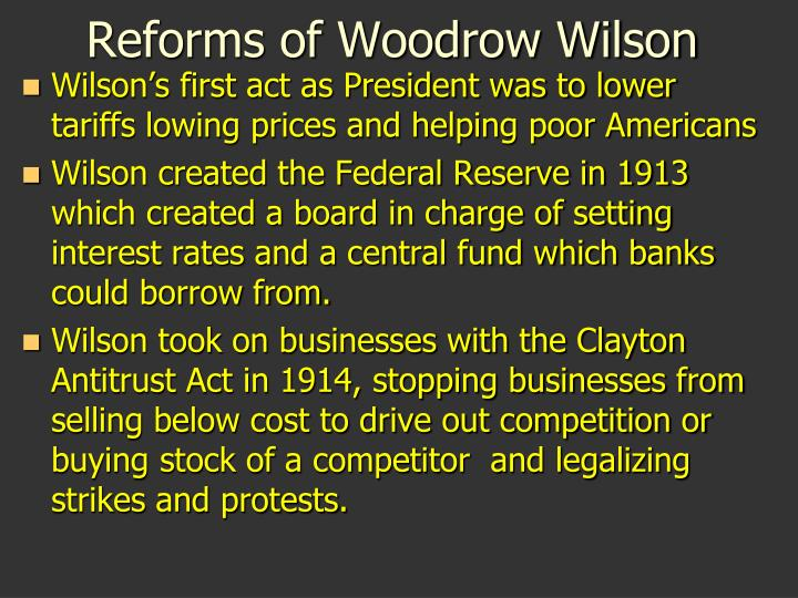 Reforms of Woodrow Wilson