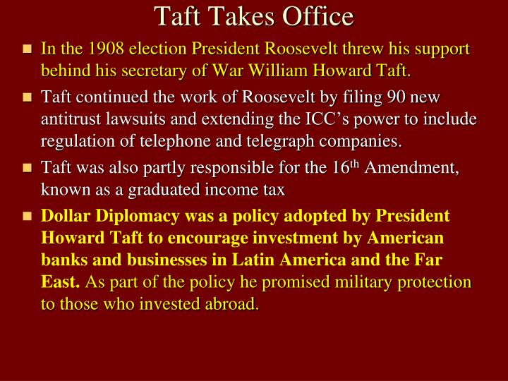 Taft Takes Office